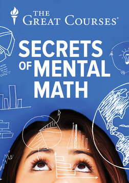 Secrets of Mental Math